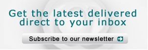 Get the latest delivered direct to your inbox: Subscribe to our Newsletter